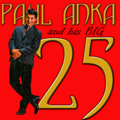 Paul Anka and His Big 25