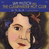 Listen to 30 seconds of Sam Miltich & the Clearwater Hot Club - You Don't Know Me