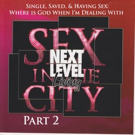 Single saved and having sex