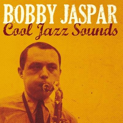 Cool Jazz Sounds - Bobby Jaspar