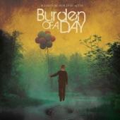 Burden Of A Day - It's Lonely At The Top [Or So I've Heard]