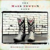 Mark Newton Band - Hillbilly Hemingway