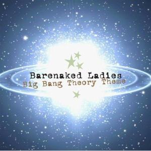 Big Bang Theory Theme - Barenaked Ladies