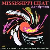 Mississippi Heat - Dog In My Back Yard