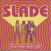 Slade - Them Kinda Monkeys Can't Swing