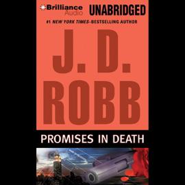 Promises in Death: In Death, Book 28 (Unabridged) audiobook