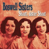 The Boswell Sisters - What Ja Do To Me