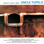 Uncle Tupelo - Wait Up