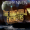 Larry Niven - The Ringworld Engineers: The Ringworld Series, Book 2 (Unabridged)  artwork