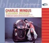 Charles Mingus - Dizzy Moods (1957)