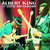 In Session (With Stevie Ray Vaughan) [Remastered]-Albert King