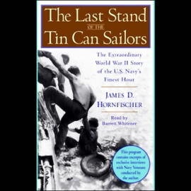 The Last Stand of the Tin Can Sailors (Unabridged) audiobook