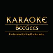 Karaoke: Bee Gee's