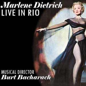 Marlene Dietrich & Burt Bacharach - My Blue Heaven (Live)