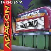 La Orquesta Aragon - La Casa Bella