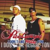 I Don't Like Reggae-Ton (Remixes)