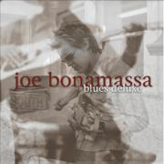 Blues Deluxe - Joe Bonamassa - Joe Bonamassa