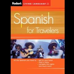 Fodor's Spanish for Travelers (Original Staging Nonfiction)