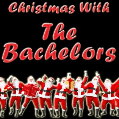 Christmas With The Bachelors - The Bachelors