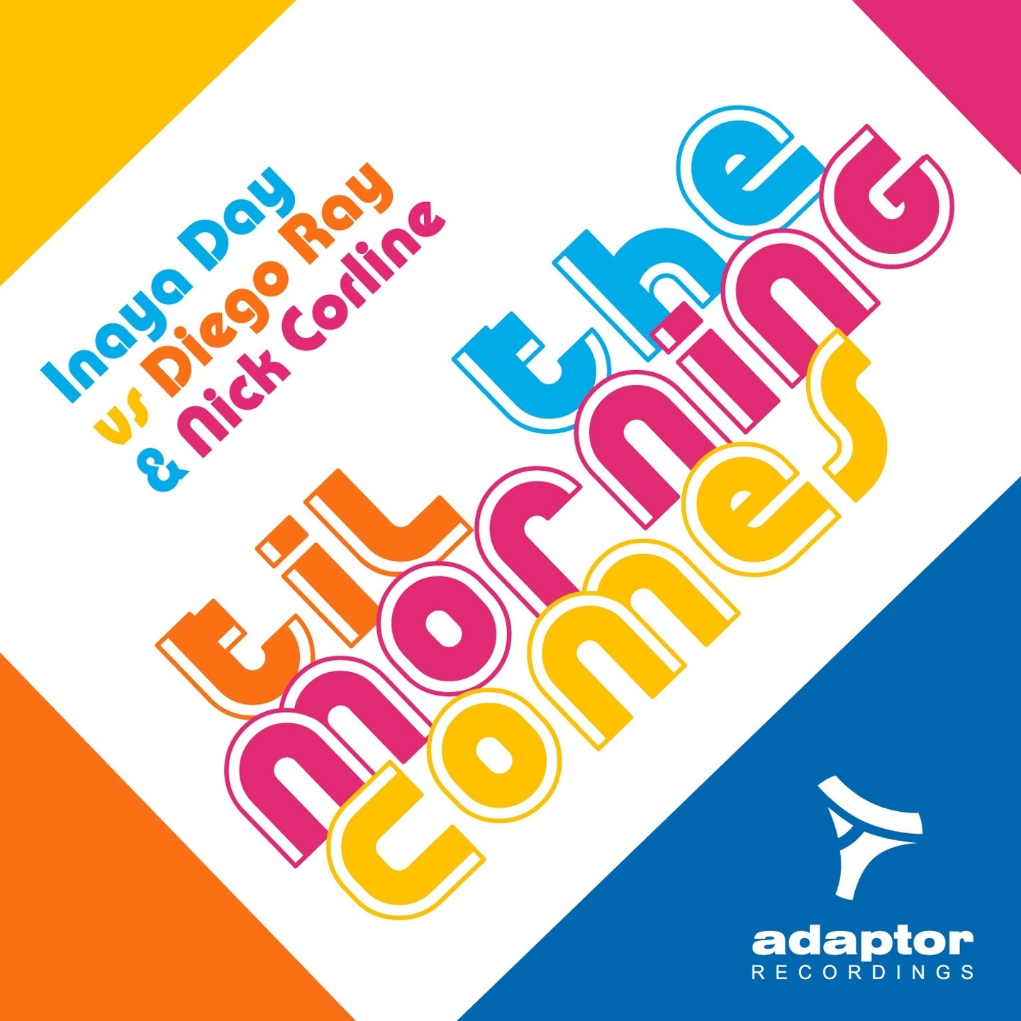 Til the Morning Comes (Nick Corline Elettro Mix)