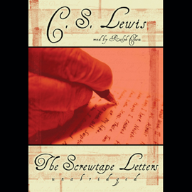 The Screwtape Letters (Unabridged) audiobook