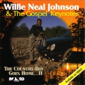 Willie Neal Johnson & The Gospel Keynotes - Help Me to Be Strong