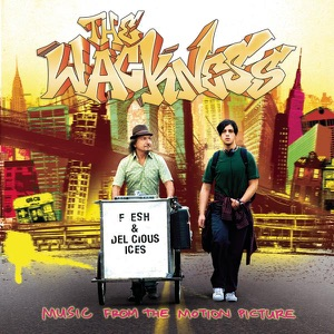 The Wackness (Music from the Motion Picture)