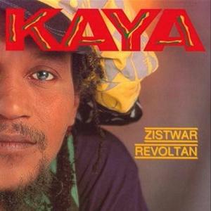 Kaya - Zistwar revoltan