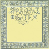 Sparrows Gate - Time To Time