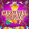 Carnaval Top 100 - Various Artists