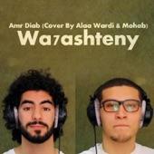 Wa7ashteny (feat. Mohab) artwork