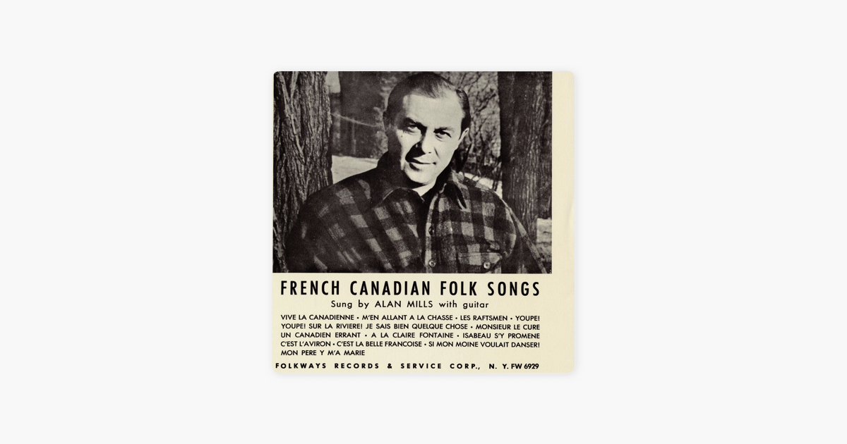 ‎Folk Songs of French Canada by Alan Mills