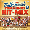 Der Volksmusik Stimmungs Hit-Mix - A - Various Artists