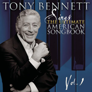 Sings the Ultimate American Songbook, Vol. 1 (Remastered) - Tony Bennett - Tony Bennett