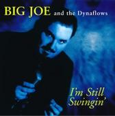 Big Joe & The Dynaflows - Big Long Buick