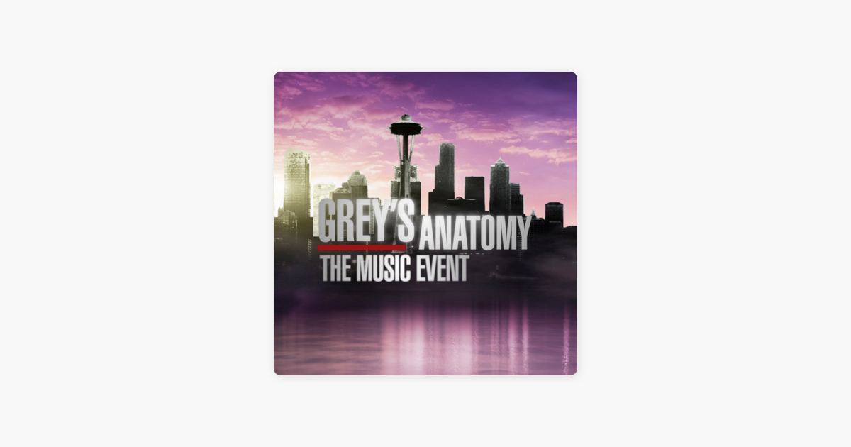 Greys Anatomy The Music Event By Greys Anatomy Cast On Itunes