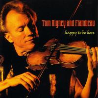 Tom Rigney & Flambeau - Happy to Be Here artwork