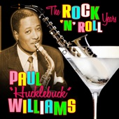 "Paul ""Hucklebuck"" Williams - Don't Teach Me (To Mambo)"