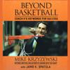 Mike Krzyzewski and Jamie K. Spatola - Beyond Basketball: Coach K's Keywords for Success (Unabridged)  artwork