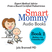 Smart Mommy Audio Books (Book 2 - Babies 4 to 9 Months)