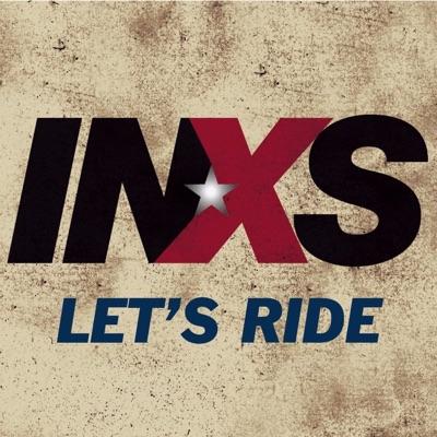 Let's Ride - Single - Inxs