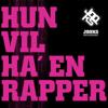 Jooks - Hun Vil Ha' en Rapper artwork