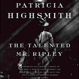 The Talented Mr. Ripley (Unabridged) audiobook