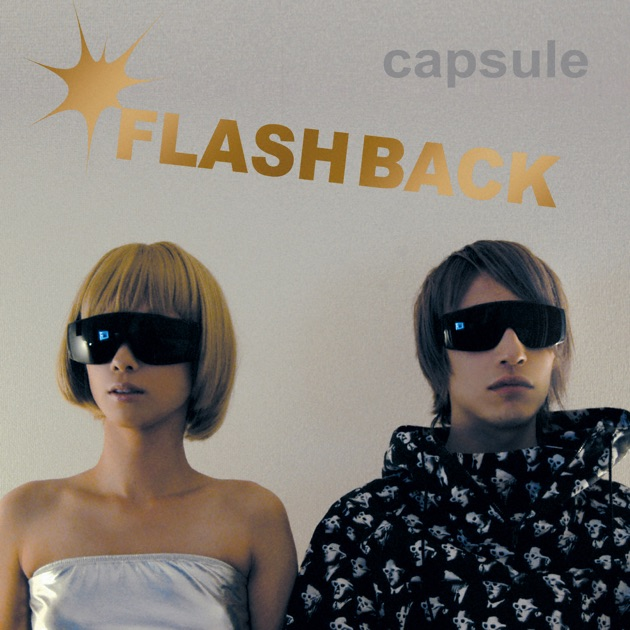 CAPSULE – FLASH BACK [iTunes Plus M4A] | iplusall.4fullz.com