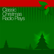 Download Classic Christmas Radio Plays (Original Staging) Audio Book