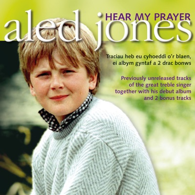 Hear My Prayer - Aled Jones