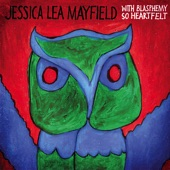 Jessica Lea Mayfield - For Today