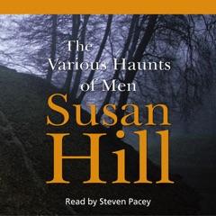The Various Haunts of Men: Simon Serrailler 1 (Unabridged)