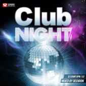 Club Night Workout (Mixed By Deekron) [132 BPM]