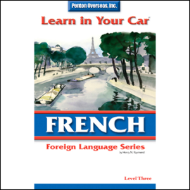 Learn in Your Car: French, Level 3 audiobook